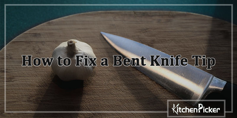 How-to-Fix-a-Bent-Knife-Tip